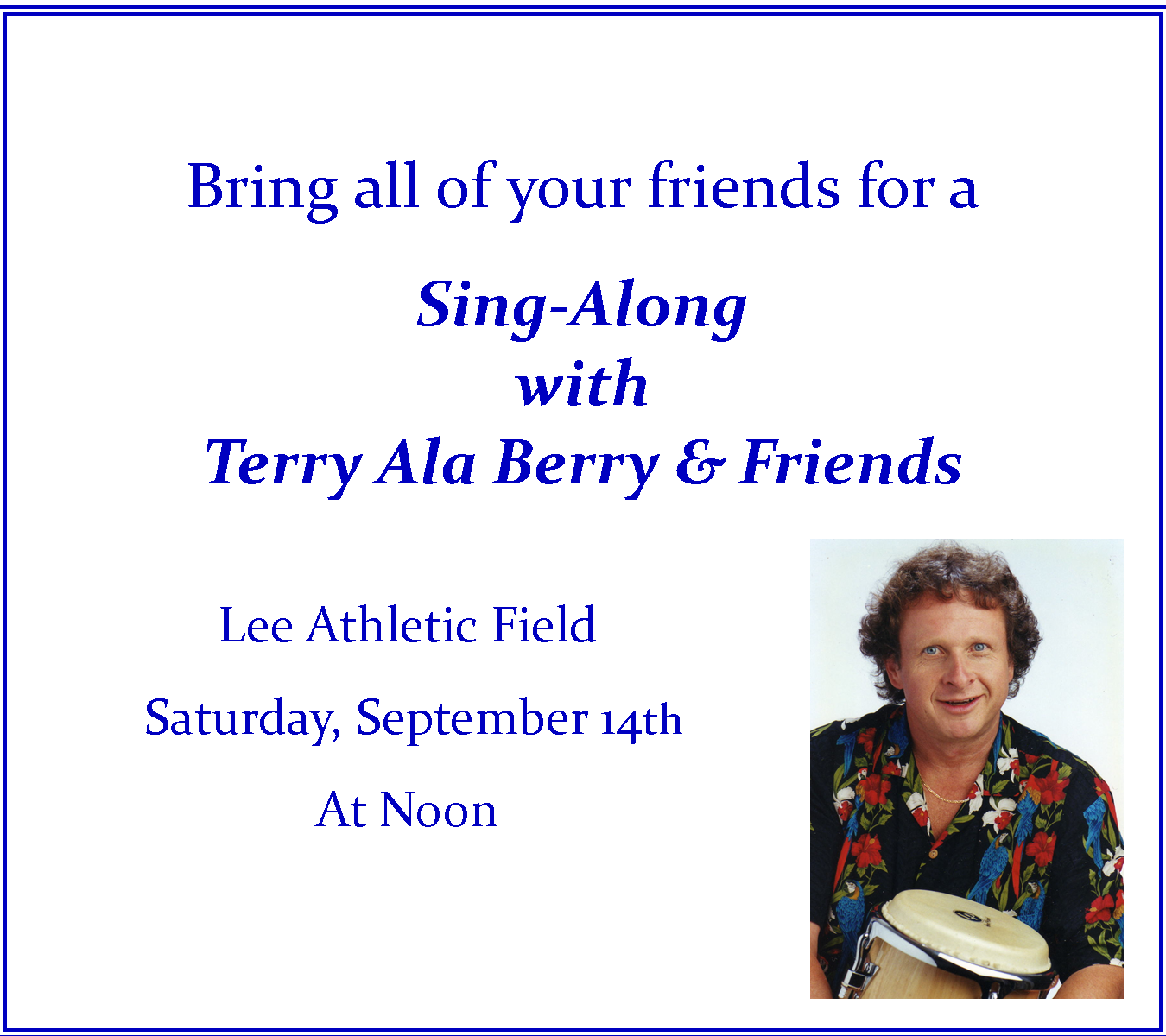 Sing Along With Terry Ala Berry and Friends